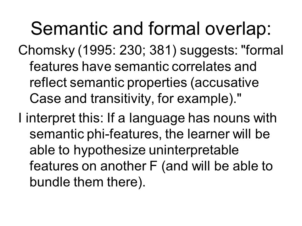 Semantic and formal overlap: