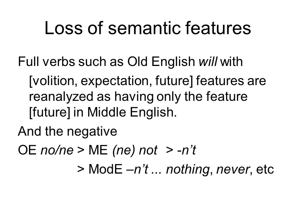 Loss of semantic features