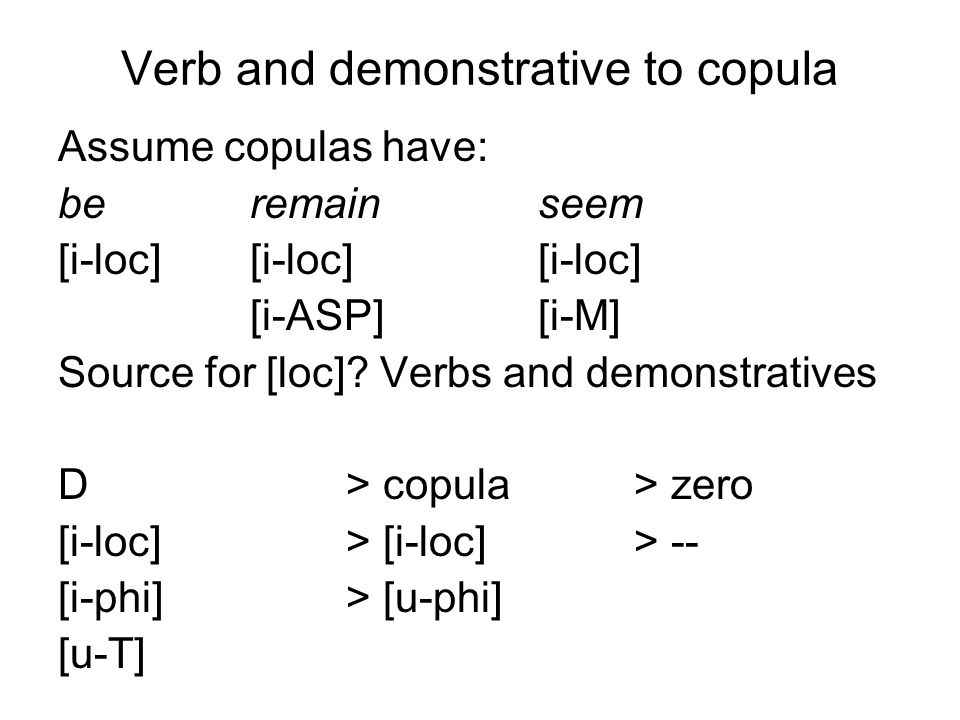 Verb and demonstrative to copula