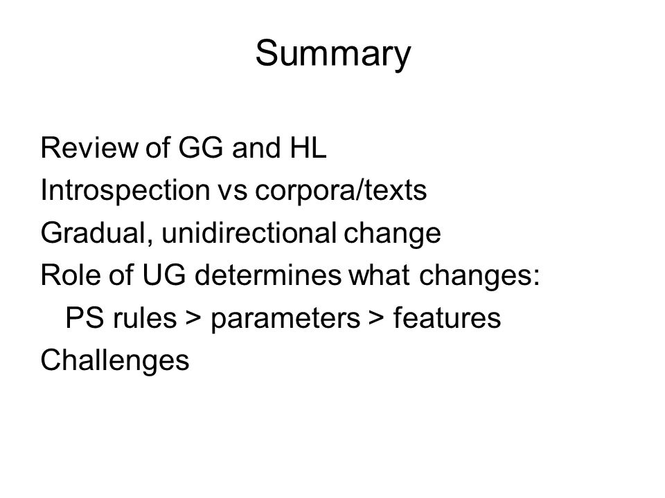 Summary Review of GG and HL Introspection vs corpora/texts