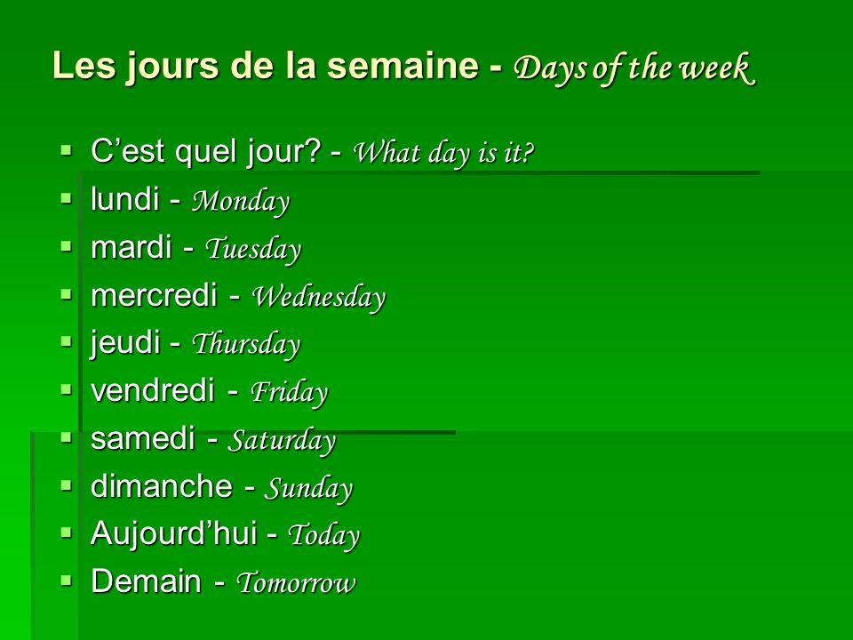 Les jours de la semaine - Days of the week
