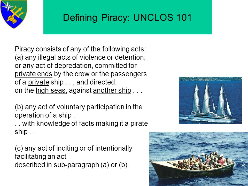 Defining Piracy: UNCLOS 101