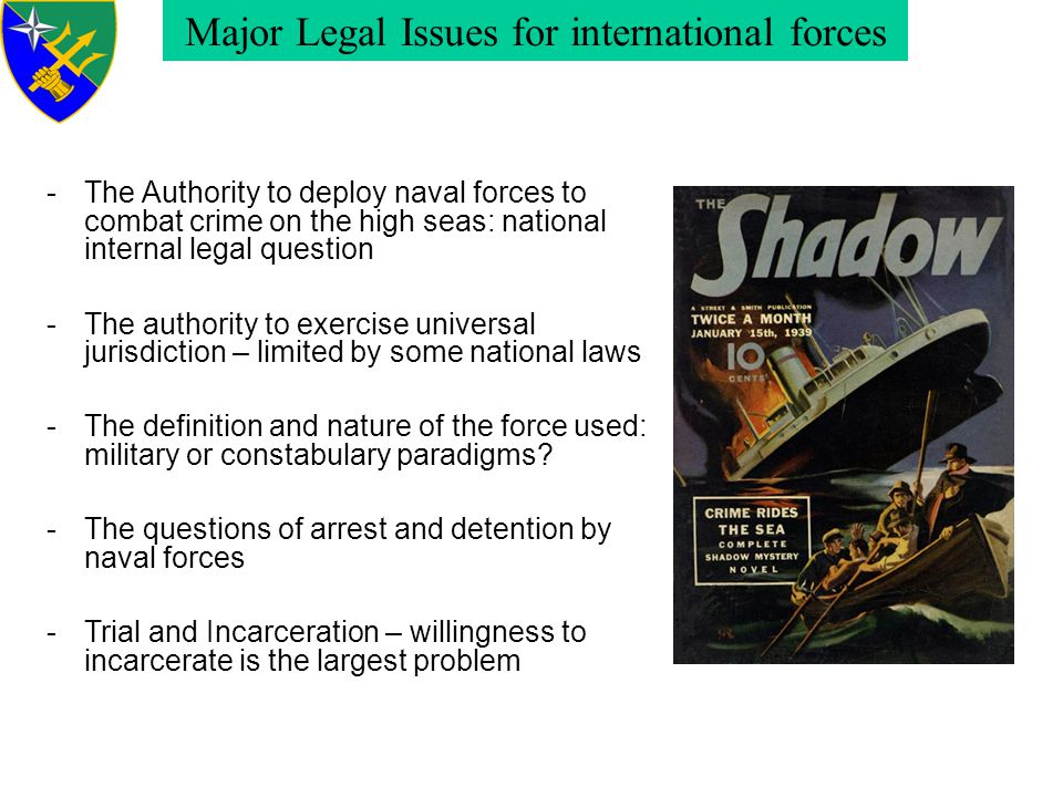 Major Legal Issues for international forces