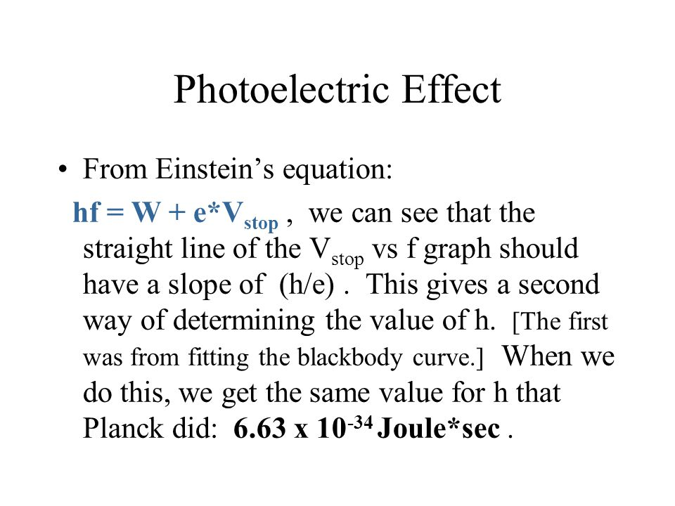 Photoelectric Effect From Einstein's equation: