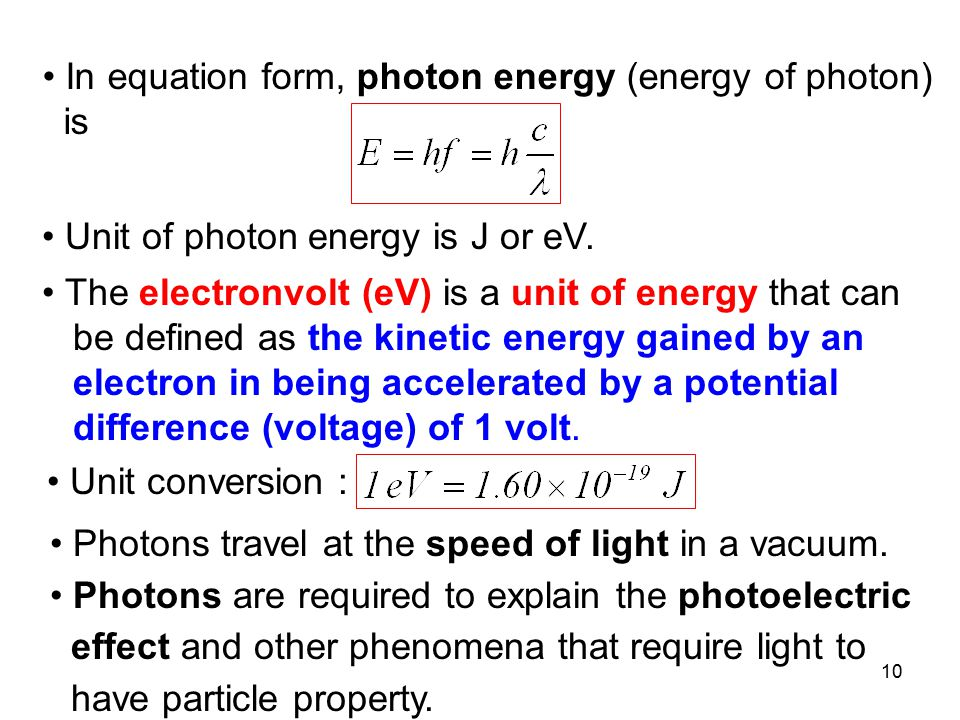 In equation form, photon energy (energy of photon)