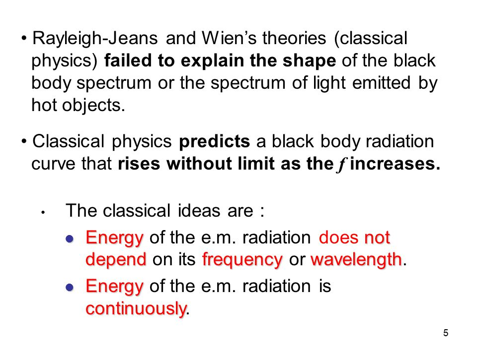Rayleigh-Jeans and Wien's theories (classical