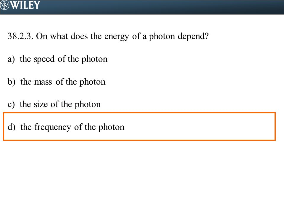 38.2.3. On what does the energy of a photon depend