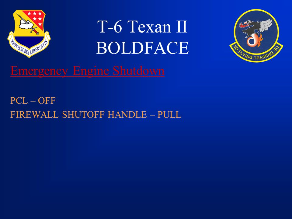 T-6 Texan II BOLDFACE Emergency Engine Shutdown PCL – OFF