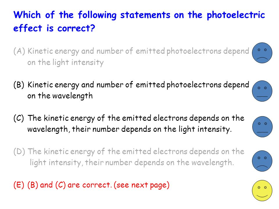 Which of the following statements on the photoelectric