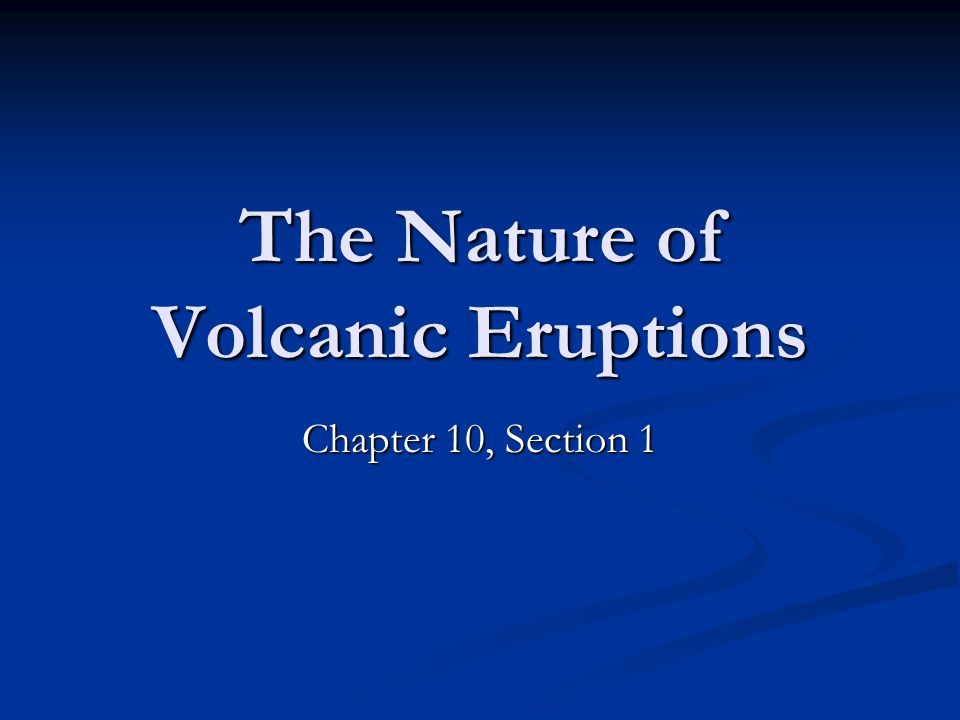The Nature of Volcanic Eruptions
