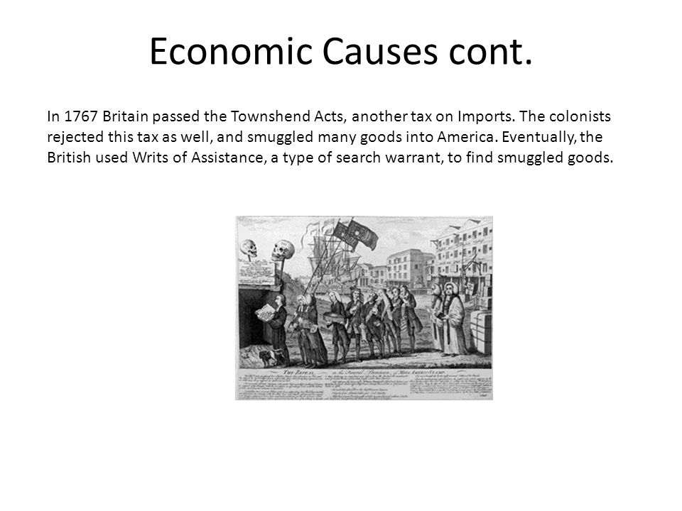 Economic Causes cont.