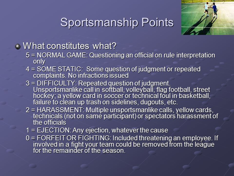 Sportsmanship Points What constitutes what