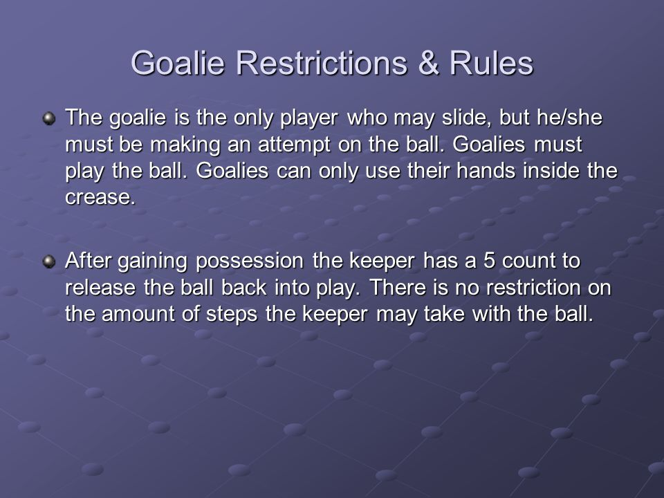 Goalie Restrictions & Rules