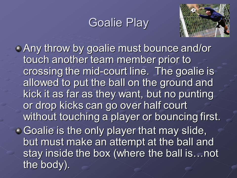 Goalie Play