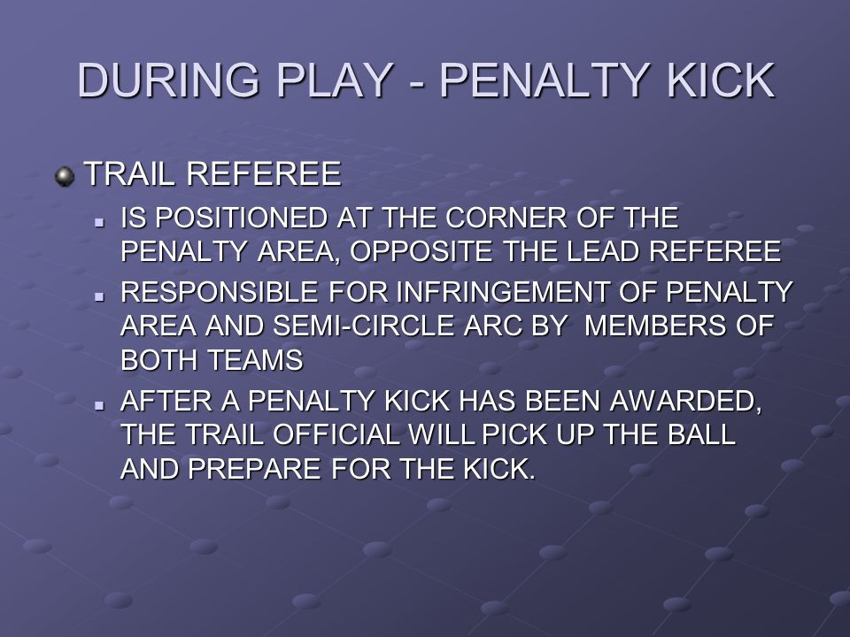 DURING PLAY - PENALTY KICK