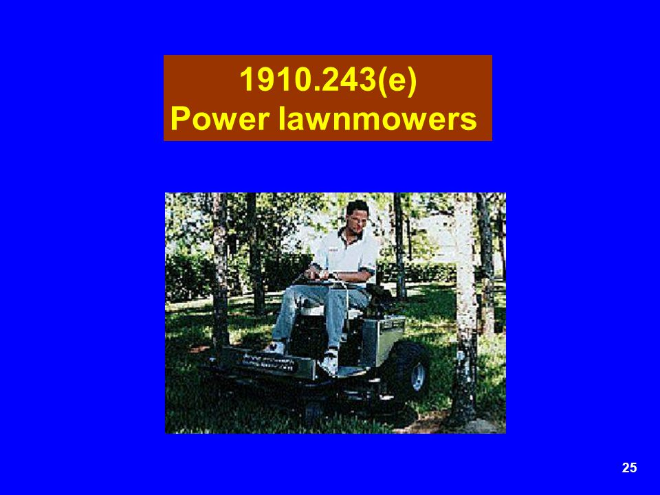 1910.243(e) Power lawnmowers