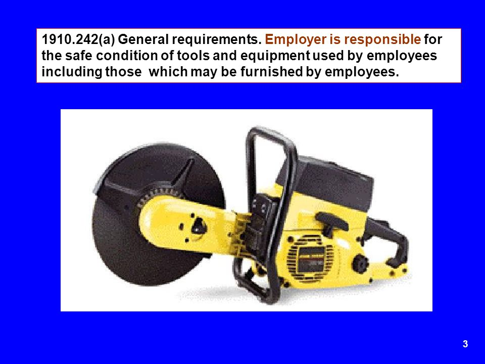 1910. 242(a) General requirements