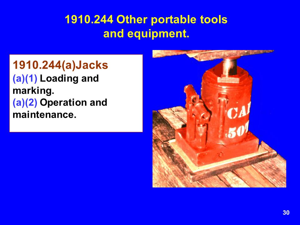 1910.244 Other portable tools and equipment.
