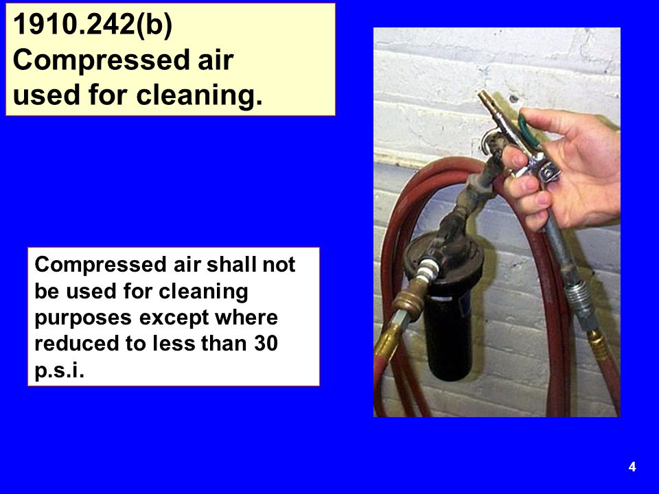 1910.242(b) Compressed air used for cleaning.