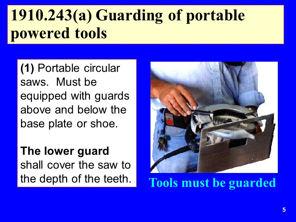 1910.243(a) Guarding of portable powered tools
