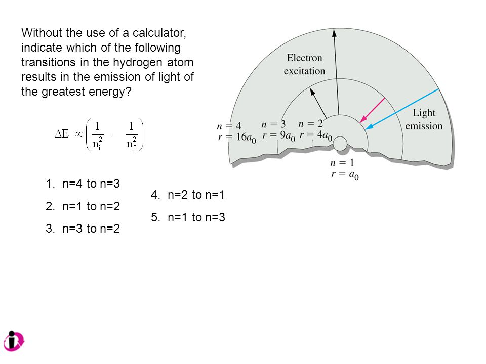 Without the use of a calculator, indicate which of the following transitions in the hydrogen atom results in the emission of light of the greatest energy