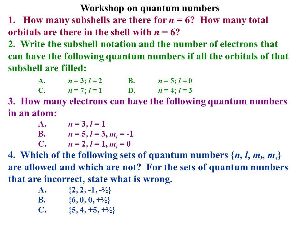 Workshop on quantum numbers