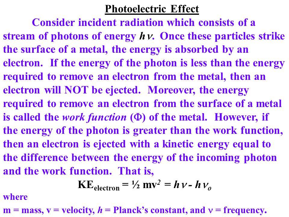 KEelectron = ½ mv2 = h - ho
