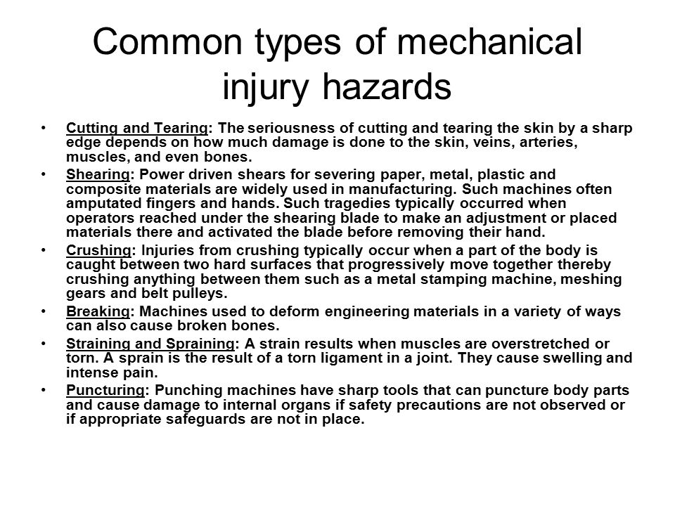Common types of mechanical injury hazards