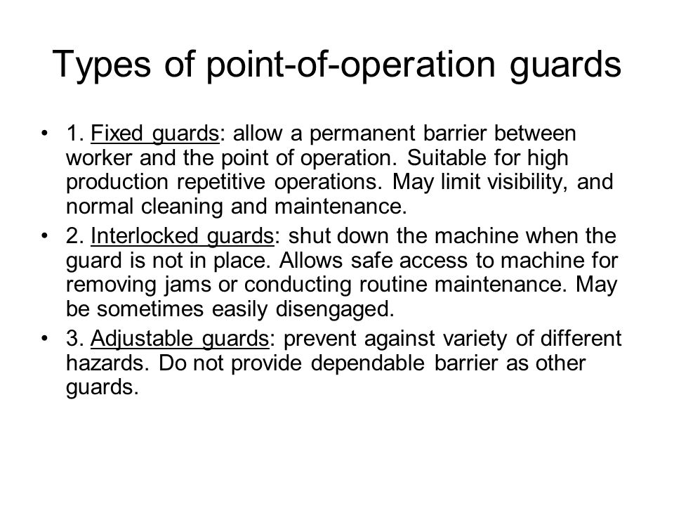 Types of point-of-operation guards