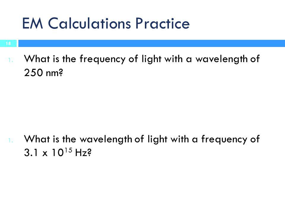 EM Calculations Practice