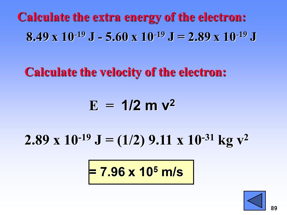 Calculate the extra energy of the electron: