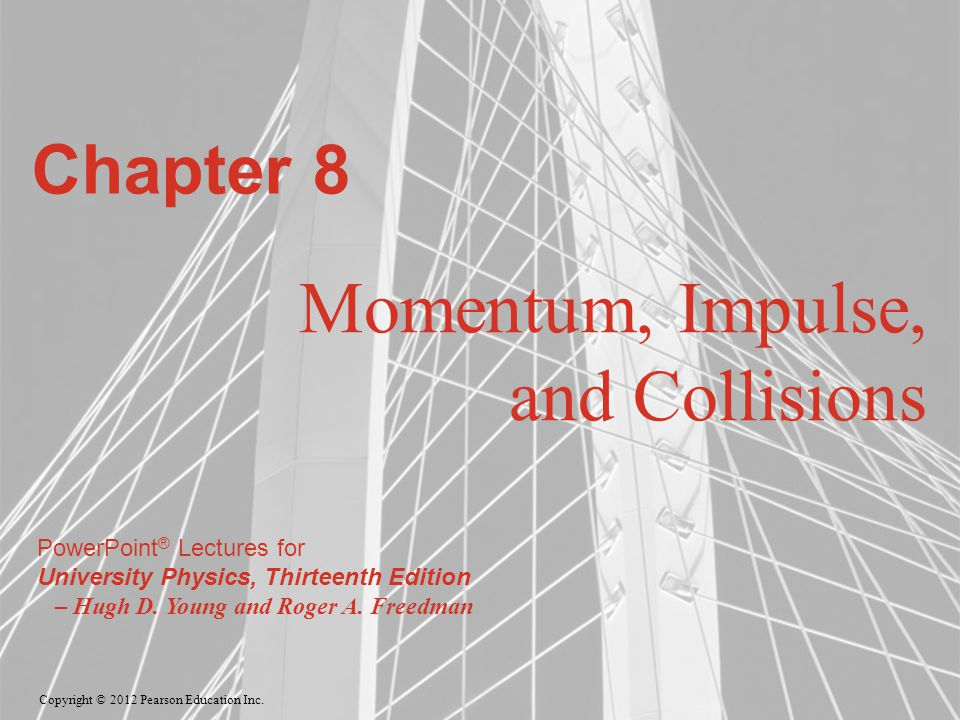 Momentum, Impulse, and Collisions
