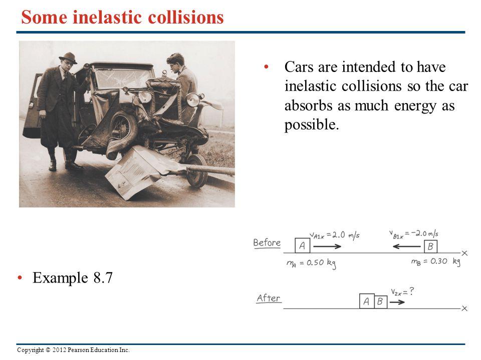 Some inelastic collisions
