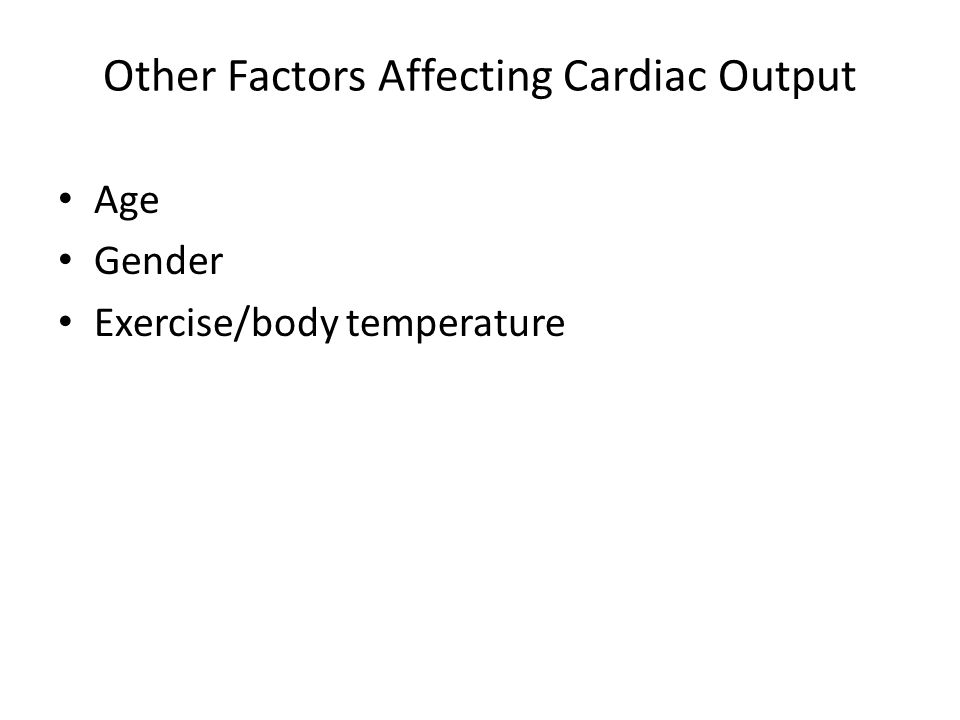Other Factors Affecting Cardiac Output