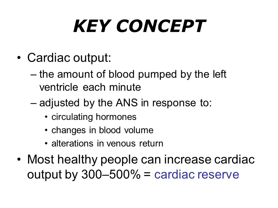 KEY CONCEPT Cardiac output: