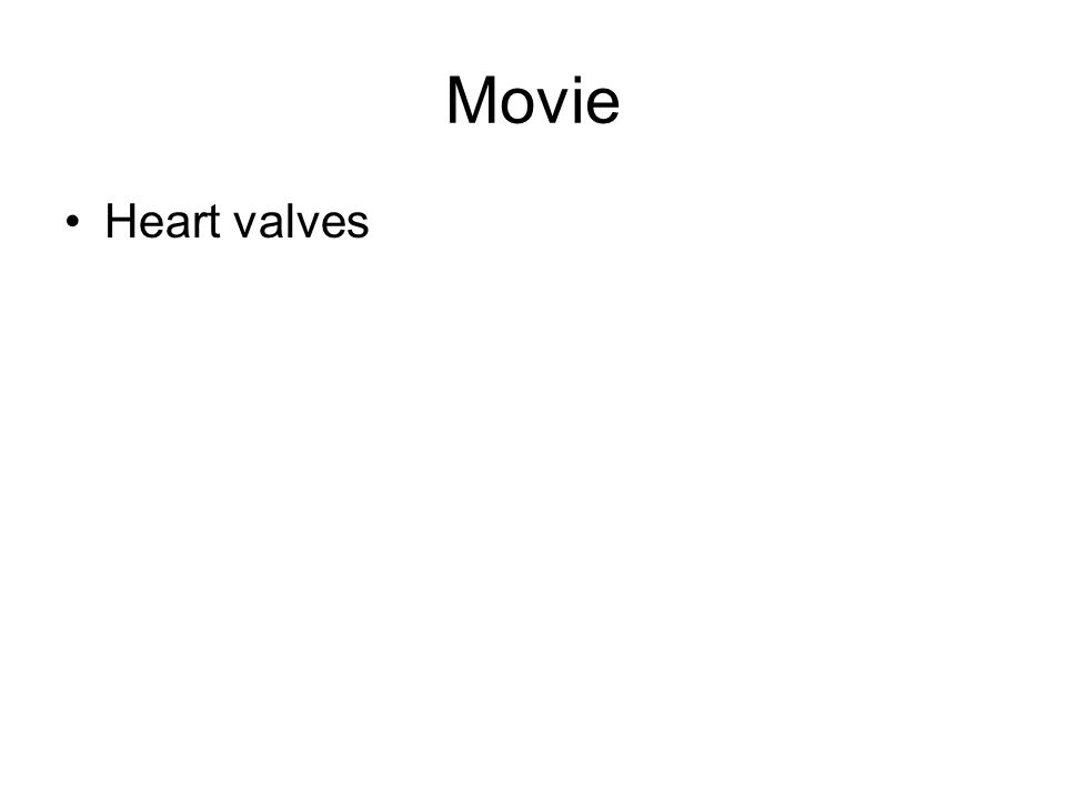 Movie Heart valves