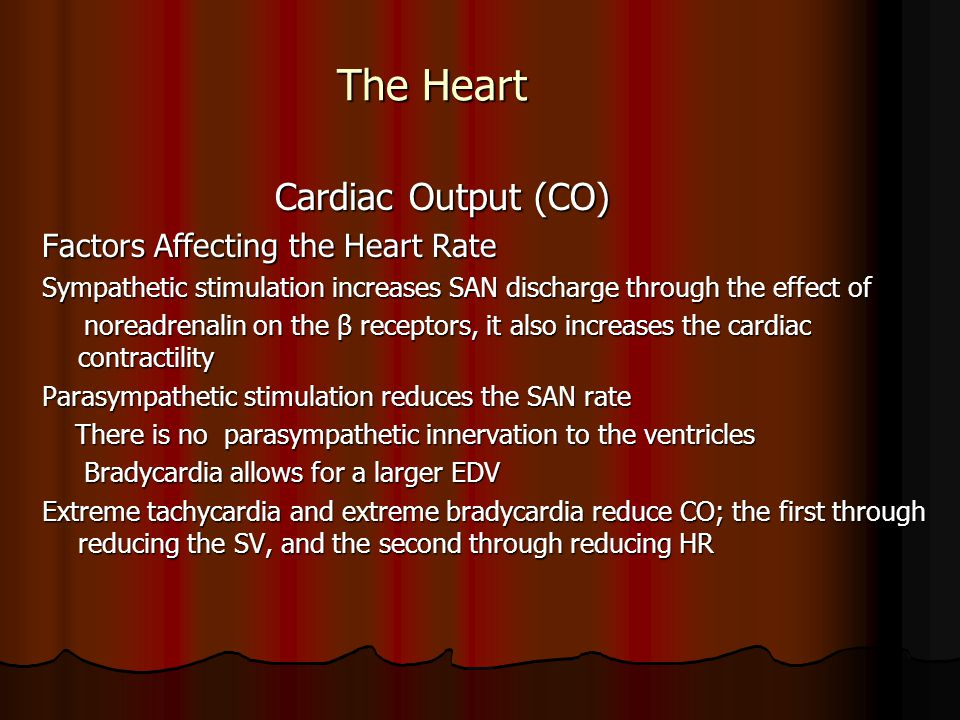 The Heart Cardiac Output (CO) Factors Affecting the Heart Rate