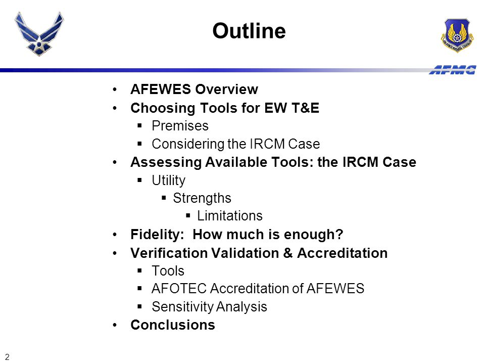 Outline AFEWES Overview Choosing Tools for EW T&E