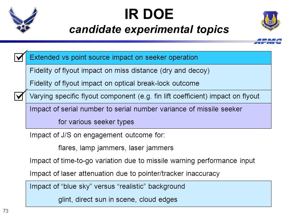 IR DOE candidate experimental topics