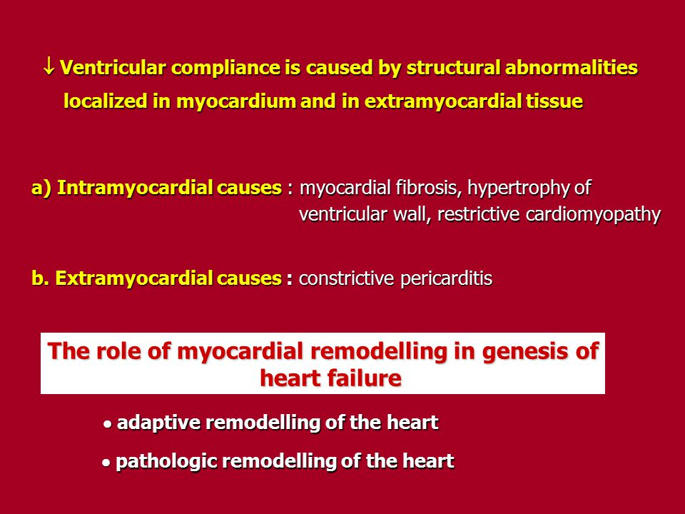  Ventricular compliance is caused by structural abnormalities