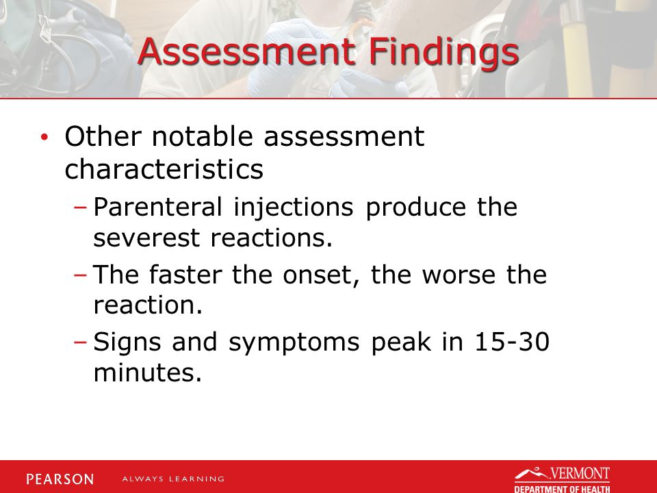 Assessment Findings Other notable assessment characteristics