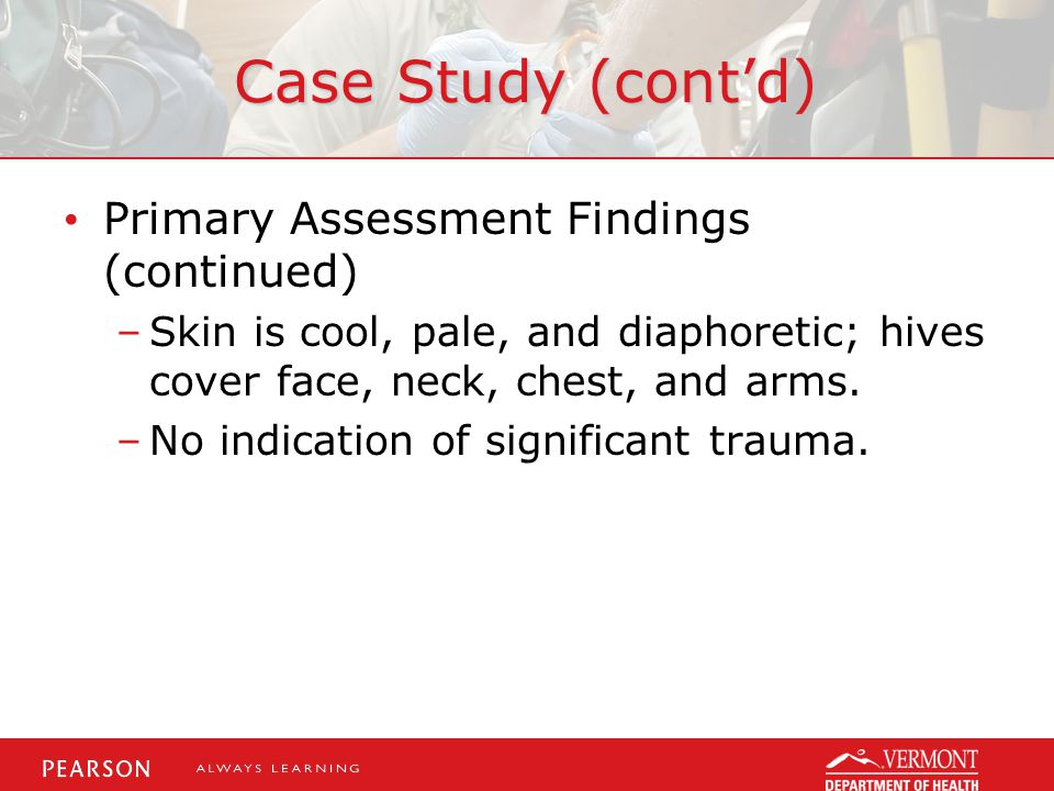 Case Study (cont'd) Primary Assessment Findings (continued)