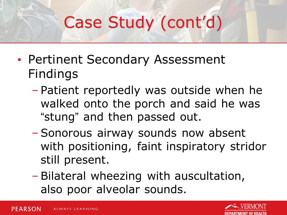 Case Study (cont'd) Pertinent Secondary Assessment Findings