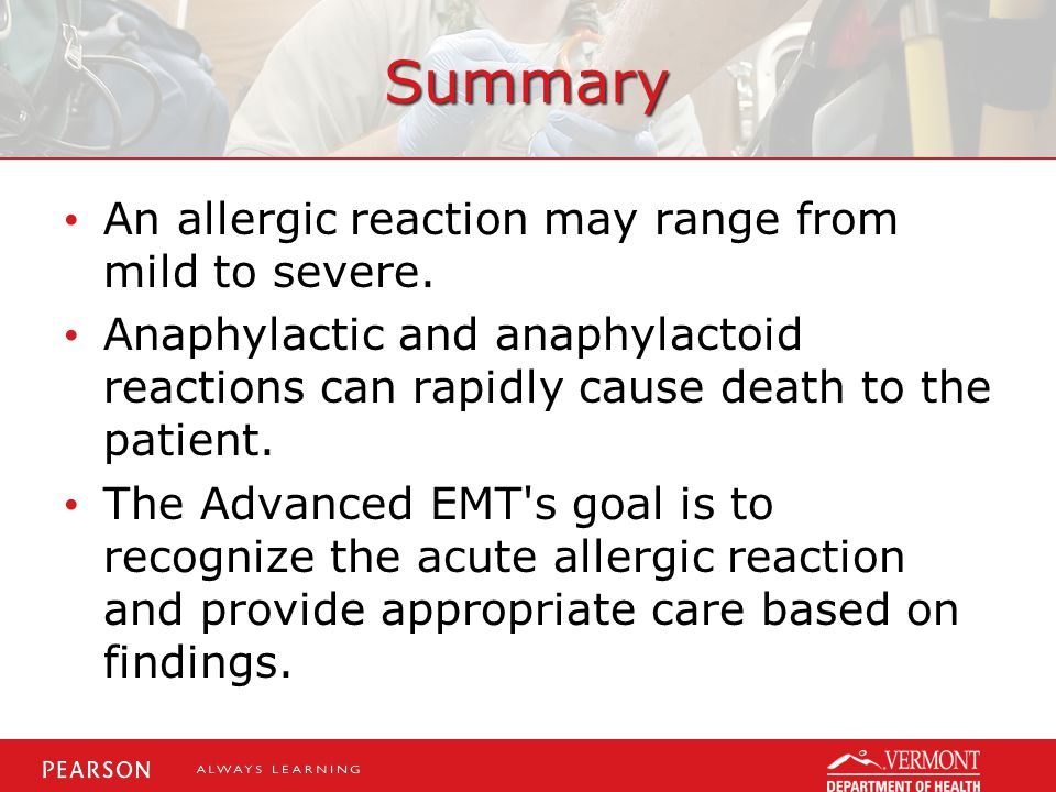 Summary An allergic reaction may range from mild to severe.