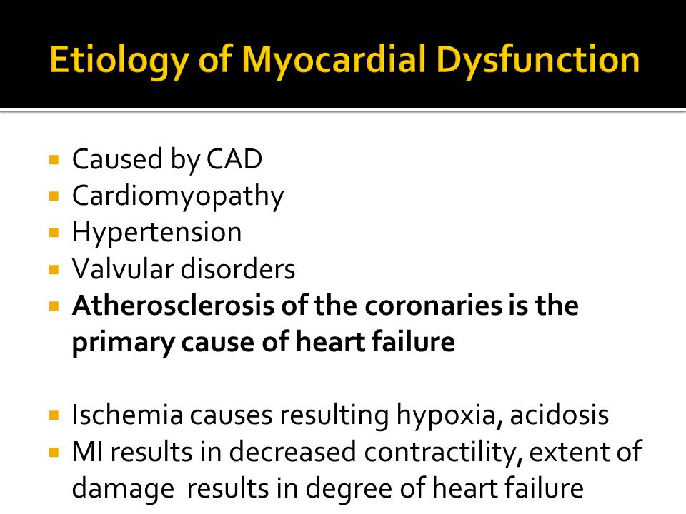Etiology of Myocardial Dysfunction