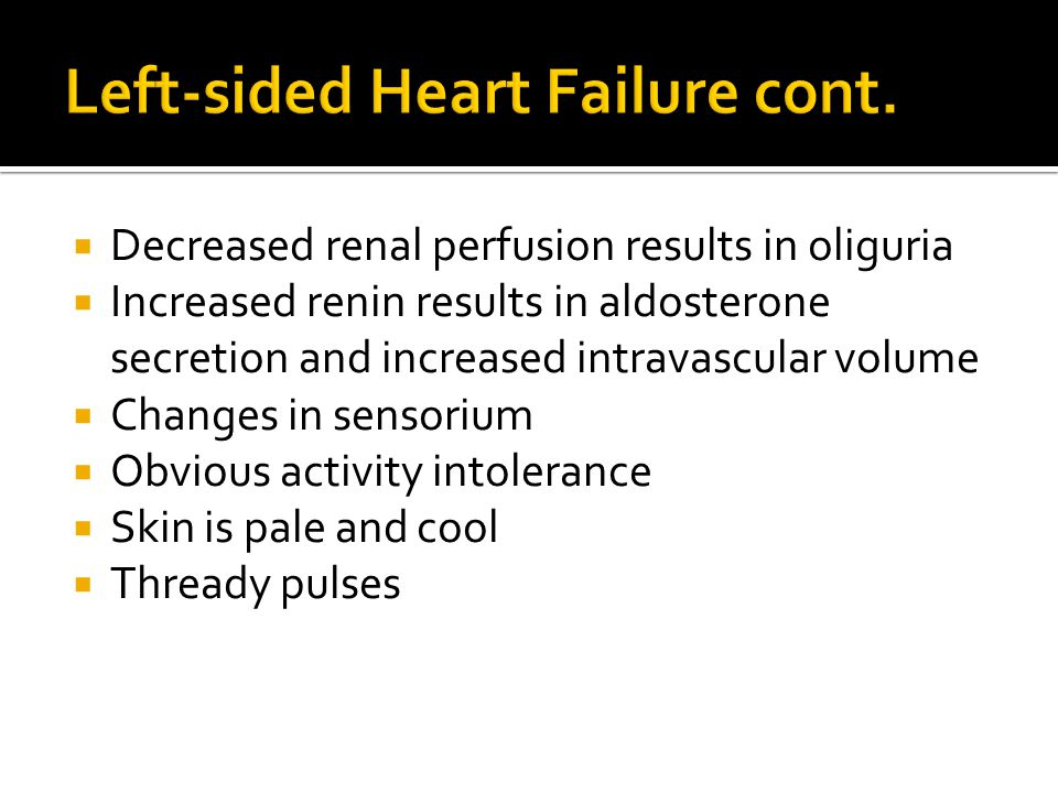 Left-sided Heart Failure cont.
