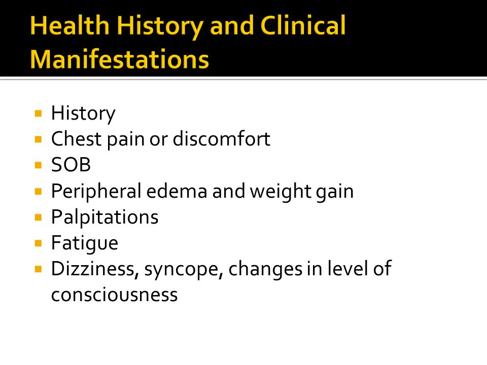 Health History and Clinical Manifestations