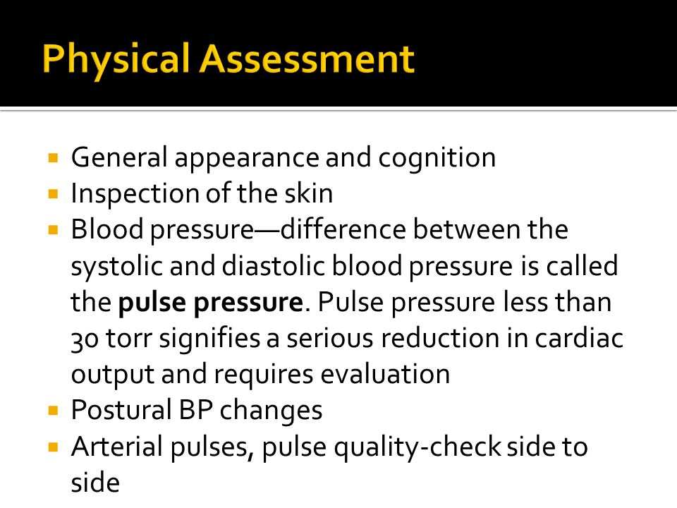 Physical Assessment General appearance and cognition