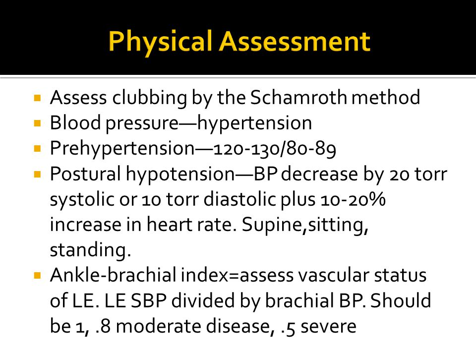 Physical Assessment Assess clubbing by the Schamroth method