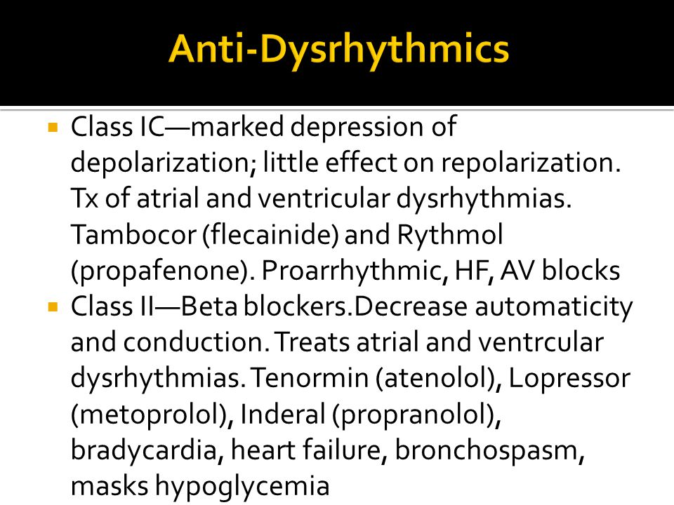 Anti-Dysrhythmics